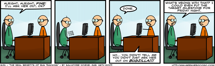 Geek Hero Comic – A webcomic for geeks: The Real Benefits Of Bug Tracking