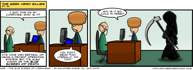 Geek Hero Comic – A webcomic for geeks: The Blue Screen Of Literalness